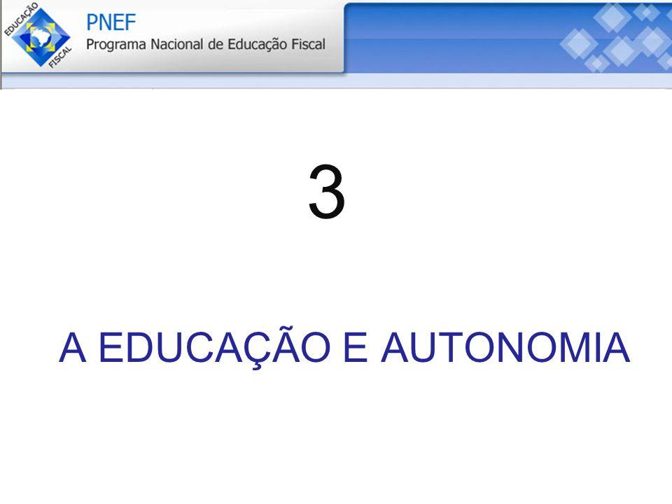 A EDUCAÇÃO E AUTONOMIA 3