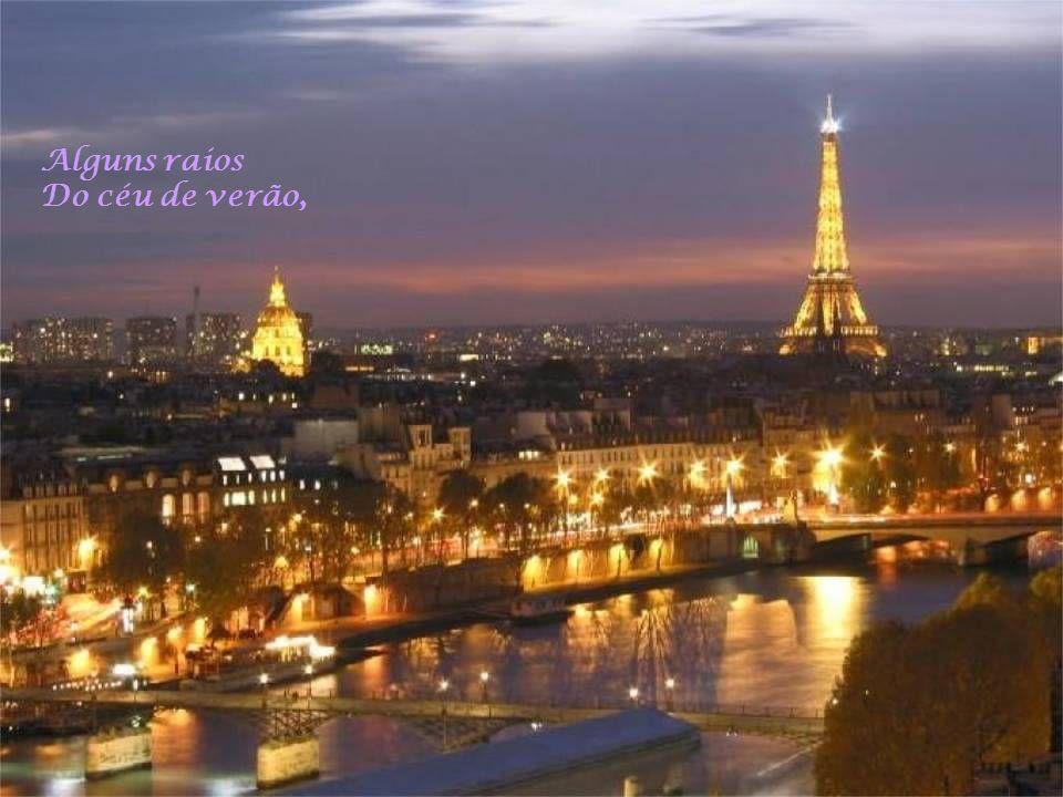 Sim, mas em Paris Tudo se resolve