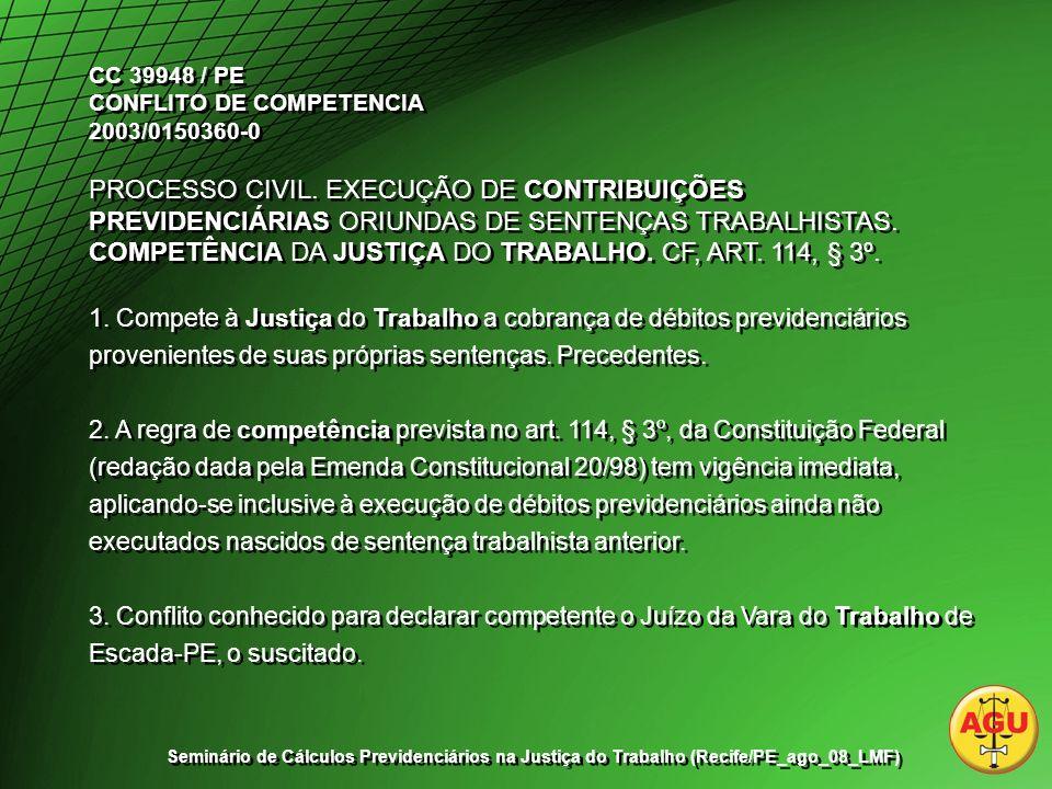 CC 39948 / PE CONFLITO DE COMPETENCIA 2003/0150360-0 PROCESSO CIVIL.