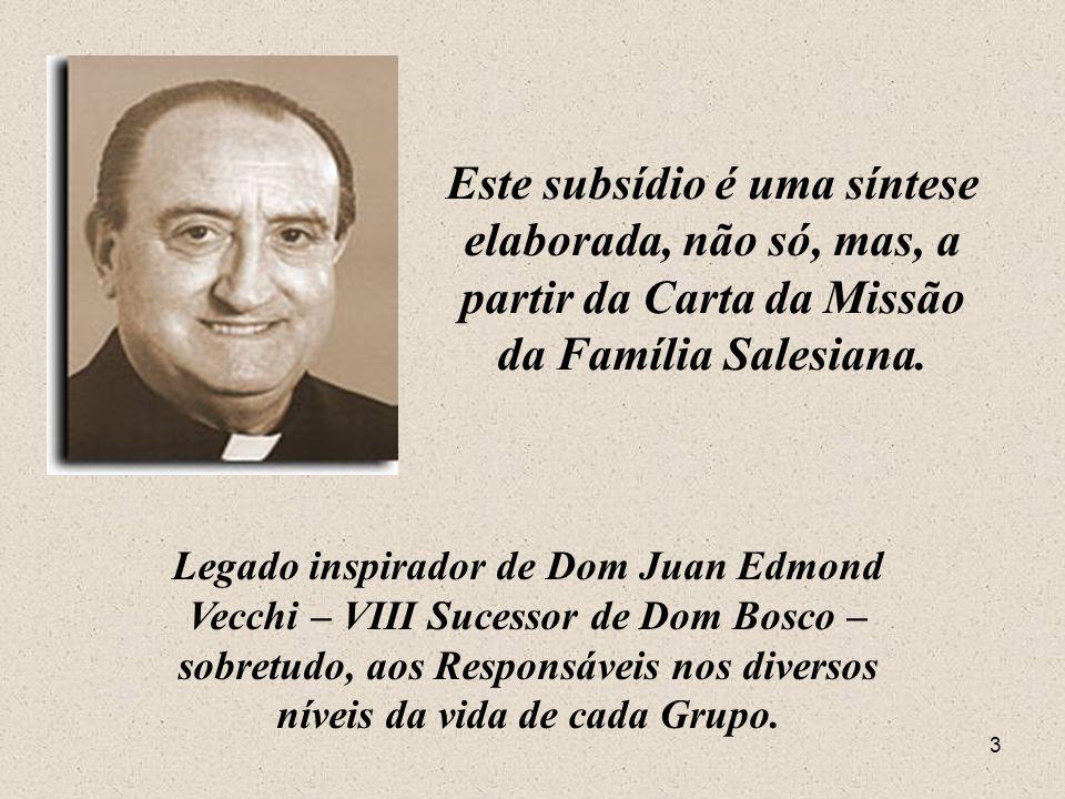 3 Este subsídio é uma síntese elaborada, não só, mas, a partir da Carta da Missão da Família Salesiana.