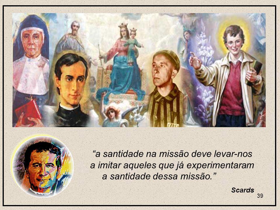 38 A riqueza mais autêntica da Família Santidade A mais autêntica riqueza da Família Salesiana.