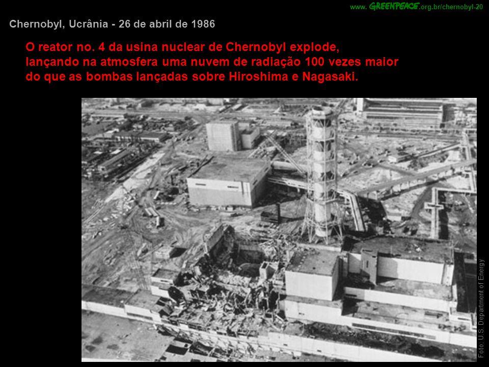 Foto: U.S. Department of Energy Chernobyl, Ucrânia - 26 de abril de 1986 O reator no. 4 da usina nuclear de Chernobyl explode, lançando na atmosfera u