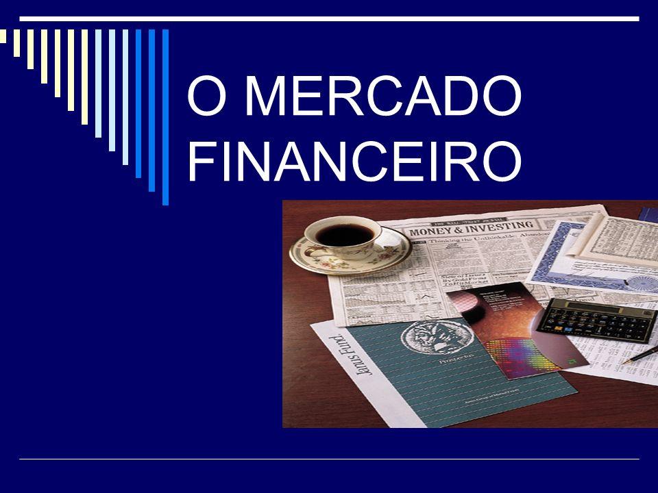 IMES-CatanduvaBertolo 2 O MERCADO FINANCEIRO O mercado financeiro é o mercado onde os recursos excedentes da economia (poupança) são direcionados para o financiamento de empresas e de novos projetos (investimentos).mercado financeiro No mercado financeiro tradicional, o dinheiro depositado em bancos por poupadores é utilizado pelas instituições financeiras para financiar alguns setores da economia que precisam de recursos.