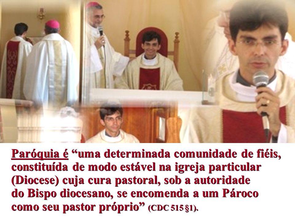 Quando se lhe confia uma Paróquia, nomeia-se também um sacerdote que é o verdadeiro pároco.