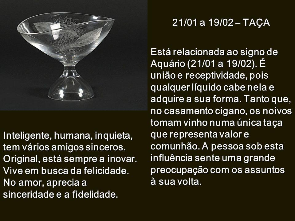 22/12 a 20/01 – FERRADURA Está relacionada com o signo de Capricórnio (22/12 a 20/01). A ferradura representa o esforço e o trabalho. Os ciganos têm a