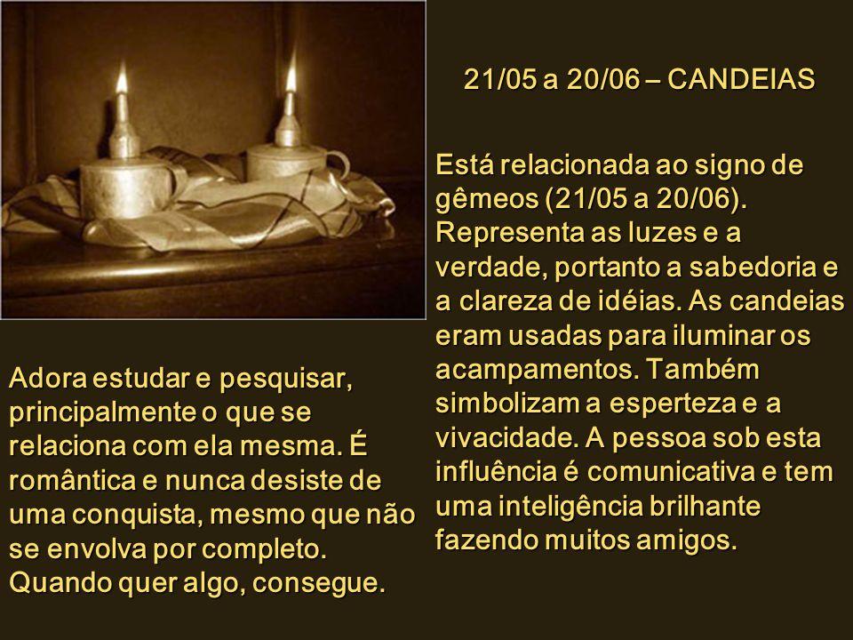 21/04 a 20/05 – COROA Está relacionada ao signo de Touro (21/04 a 20/05). Simboliza a honra, a magnificência, a elevação, a distinção, a vitória, o mé