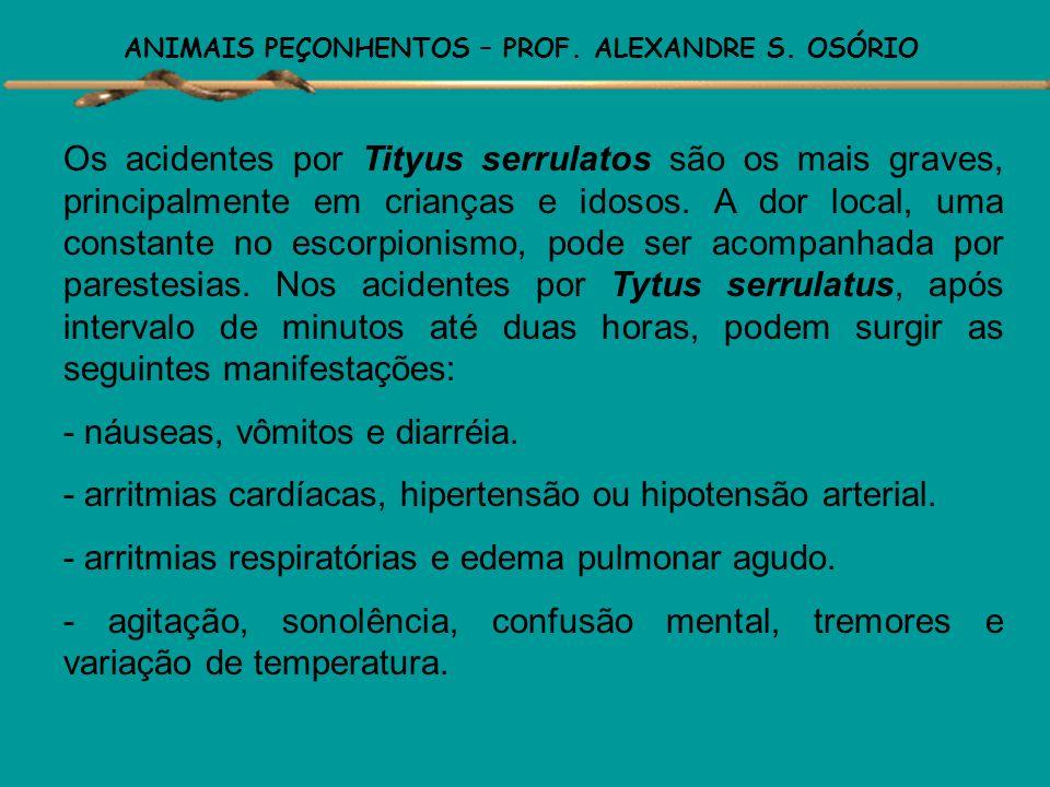 ANIMAIS PEÇONHENTOS – PROF. ALEXANDRE S. OSÓRIO Ação do Veneno Estudos experimentais demonstram que o veneno ocasiona dor local e efeitos complexos no