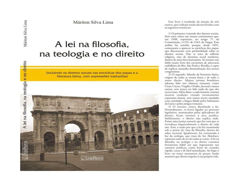 Conheça a obra filosófica de Máriton Silva Lima, A lei na filosofia, na teologia e no direito (incluindo os direitos sociais nas encíclicas dos papas