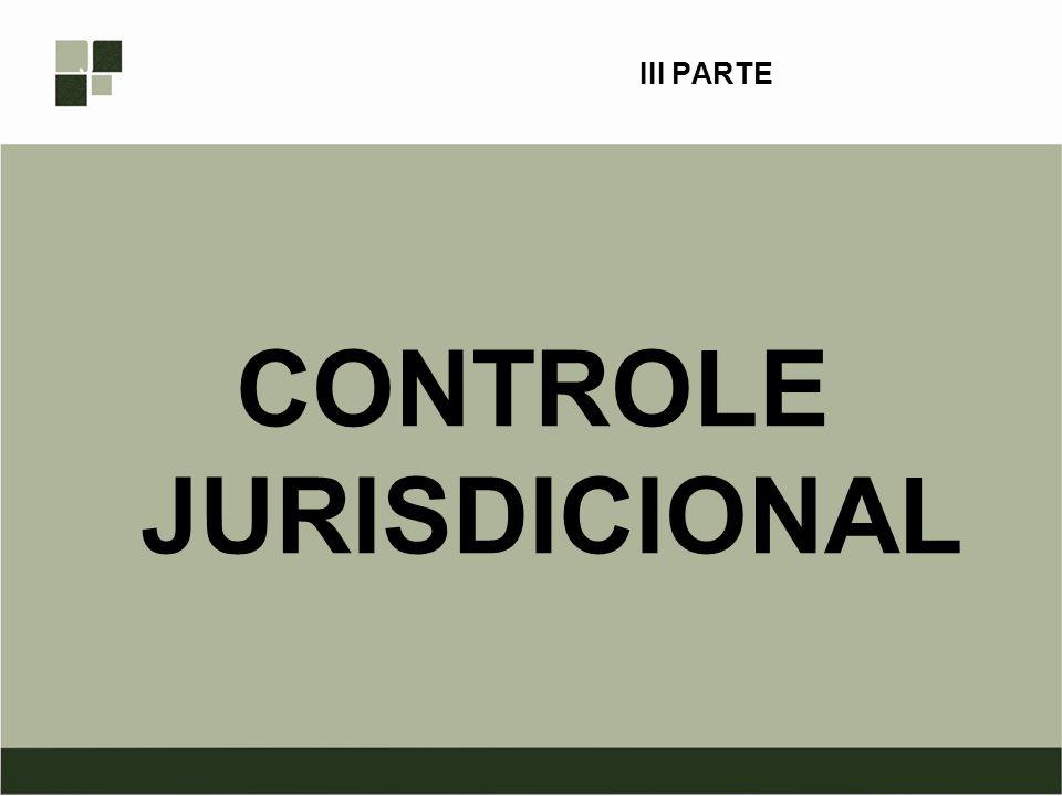 III PARTE CONTROLE JURISDICIONAL