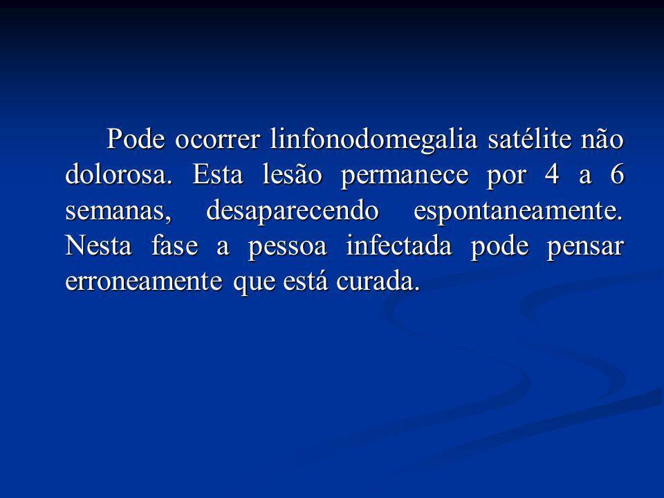 Fase primária: A lesão primaria é o cranco duro,que é a porta de entrada do agente no organismo do paciente. É uma lesão ulcerada (cancro) não doloros