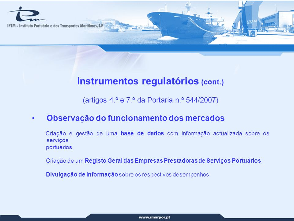 19 Instrumentos regulatórios (cont.) (artigos 4.º e 7.º da Portaria n.º 544/2007) Observação do funcionamento dos mercados Criação e gestão de uma bas