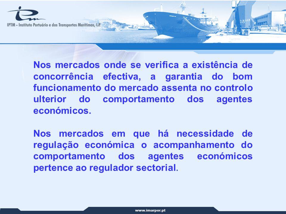 3 Nos mercados onde se verifica a existência de concorrência efectiva, a garantia do bom funcionamento do mercado assenta no controlo ulterior do comp