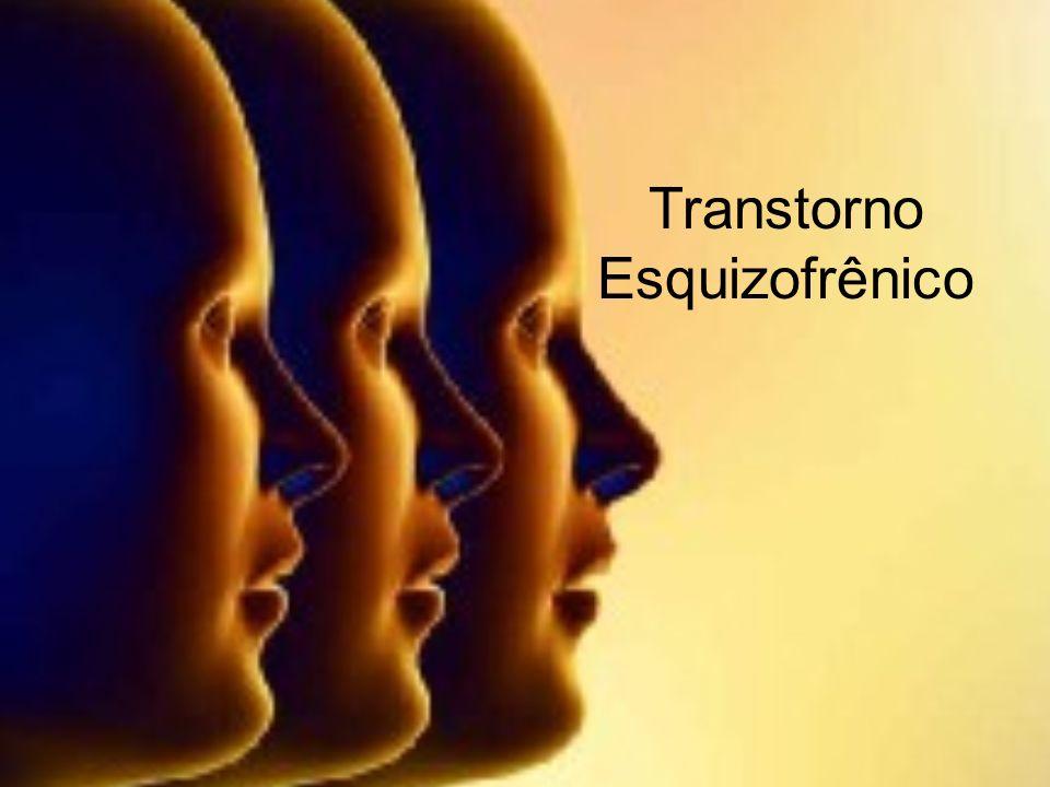 Transtorno Esquizofrênico