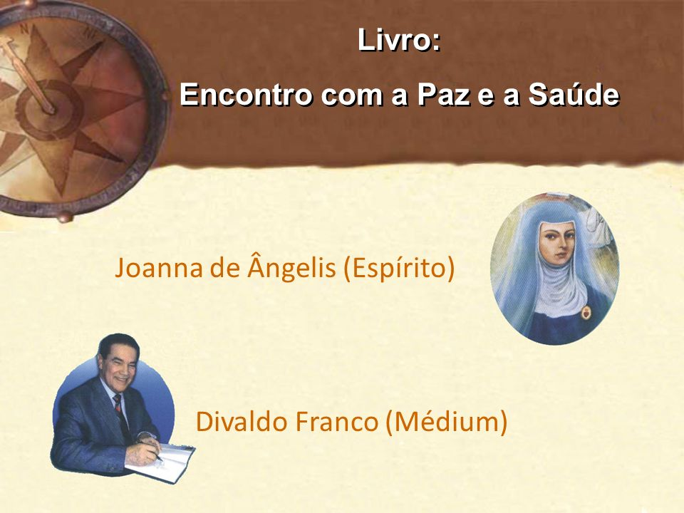 Livro: Encontro com a Paz e a Saúde Livro: Encontro com a Paz e a Saúde Joanna de Ângelis (Espírito) Divaldo Franco (Médium)