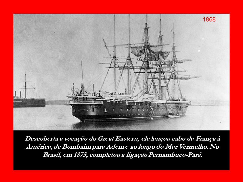 O Great Eastern iniciava sua carreira de sucesso e no mês de setembro de 1866 seus marinheiros localizaram e recuperaram o cabo perdido em 1865.