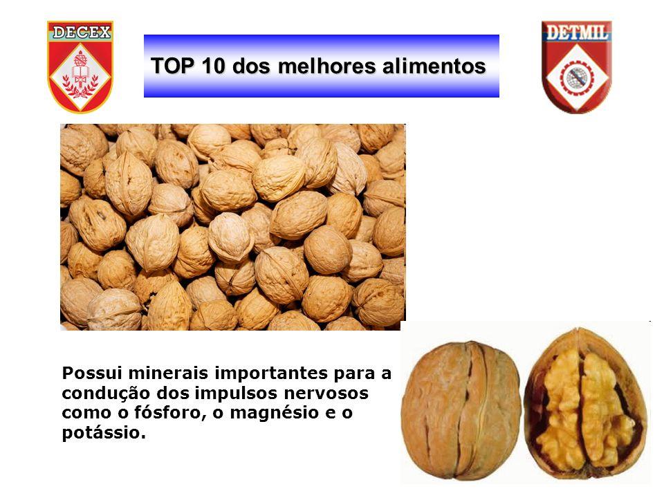 TOP 10 dos melhores alimentos Possui minerais importantes para a condução dos impulsos nervosos como o fósforo, o magnésio e o potássio.