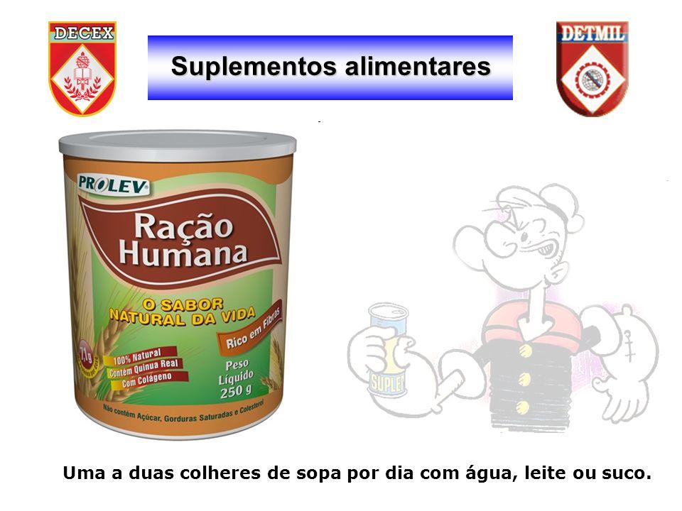 Suplementos alimentares Uma a duas colheres de sopa por dia com água, leite ou suco.