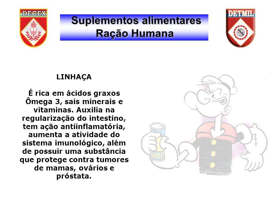 Suplementos alimentares Ração Humana LINHAÇA É rica em ácidos graxos Ômega 3, sais minerais e vitaminas.