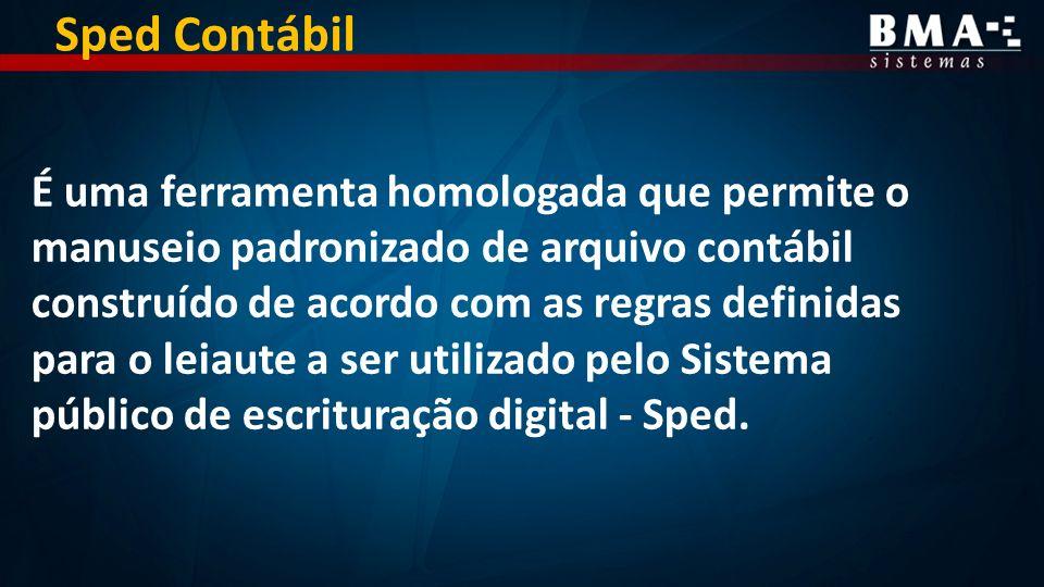 É uma ferramenta homologada que permite o manuseio padronizado de arquivo contábil construído de acordo com as regras definidas para o leiaute a ser utilizado pelo Sistema público de escrituração digital - Sped.