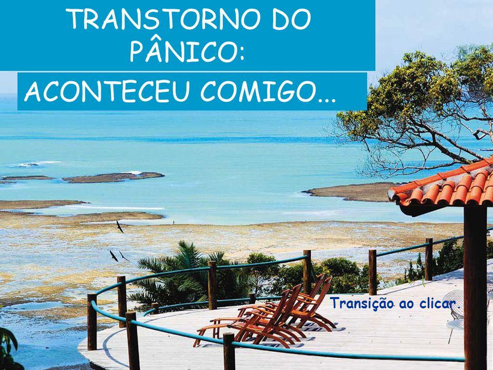 Primeiro: a psicóloga. A confiança é uma conquista Cristina Jatobá