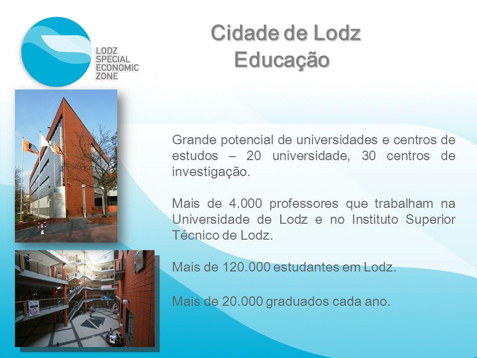 Grande potencial de universidades e centros de estudos – 20 universidade, 30 centros de investigação. Mais de 4.000 professores que trabalham na Unive