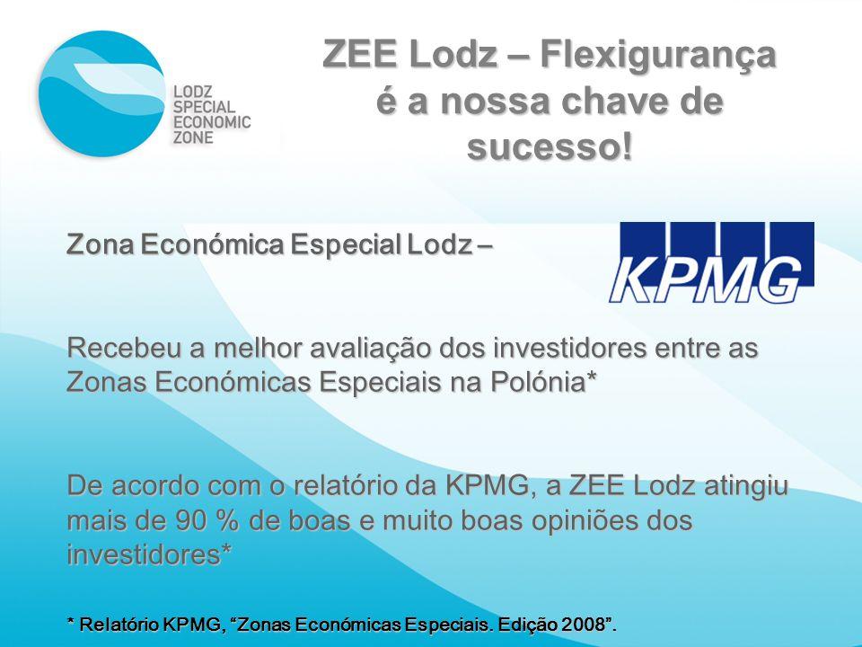 ZEE Lodz – Flexigurança é a nossa chave de sucesso! Zona Económica Especial Lodz – Recebeu a melhor avaliação dos investidores entre as Zonas Económic