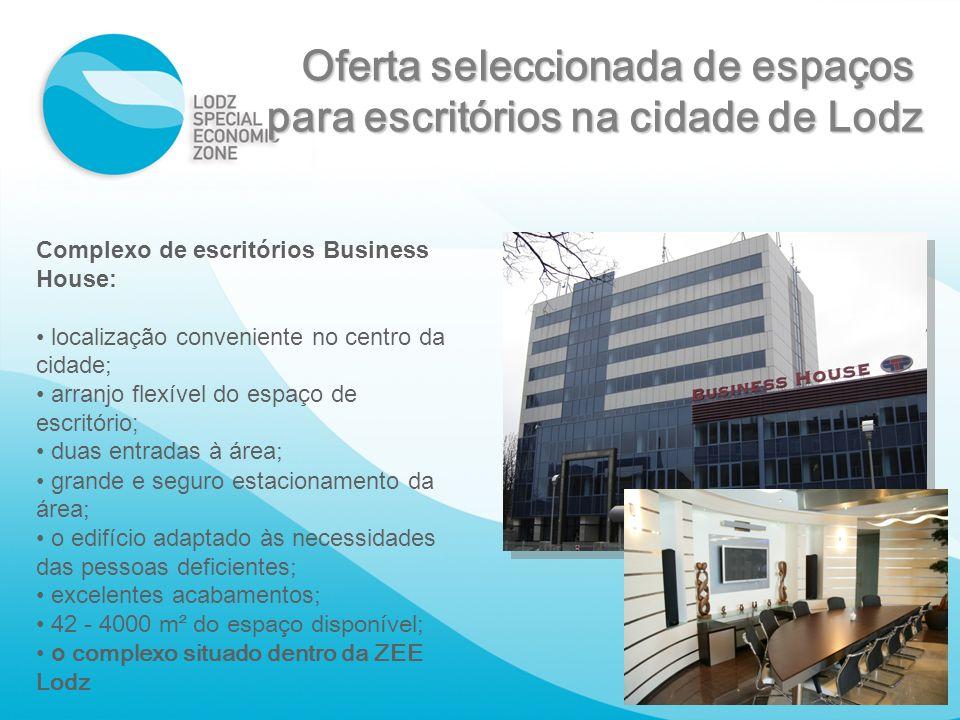 Complexo de escritórios Business House: localização conveniente no centro da cidade ; arranjo flexível do espaço de escritório; duas entradas à área ;