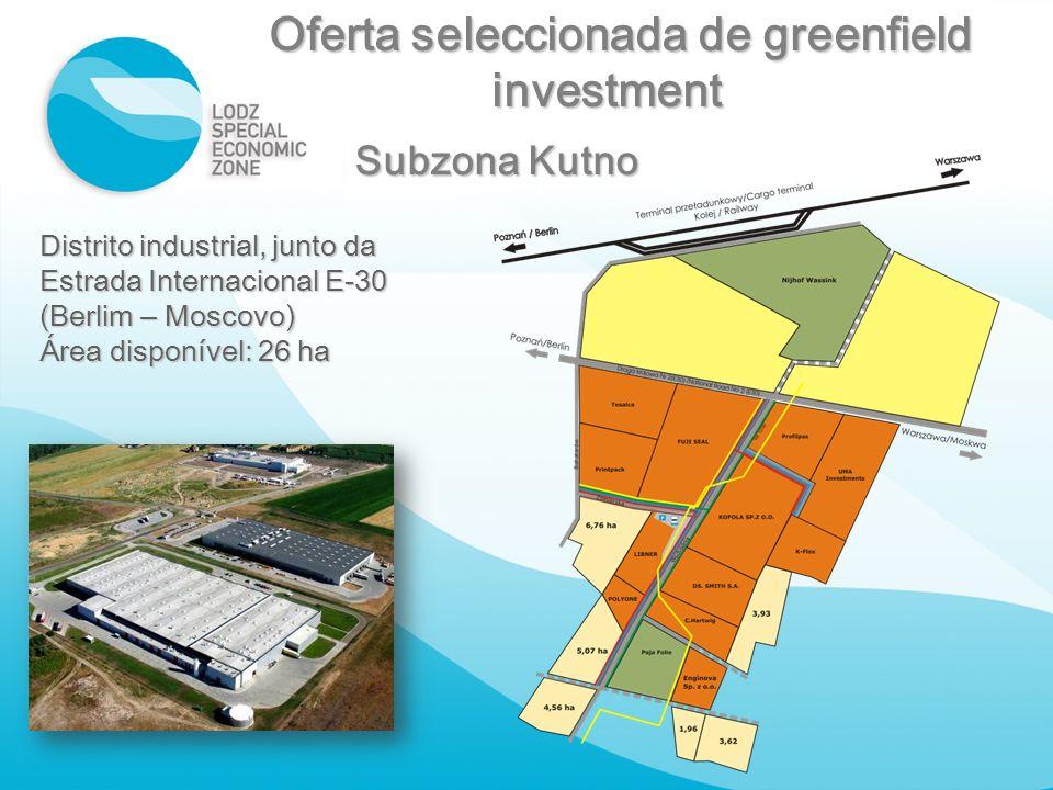 Distrito industrial, junto da Estrada Internacional E - 30 ( Berlim – Moscovo ) Área disponível: 26 ha Oferta seleccionada de greenfield Oferta selecc