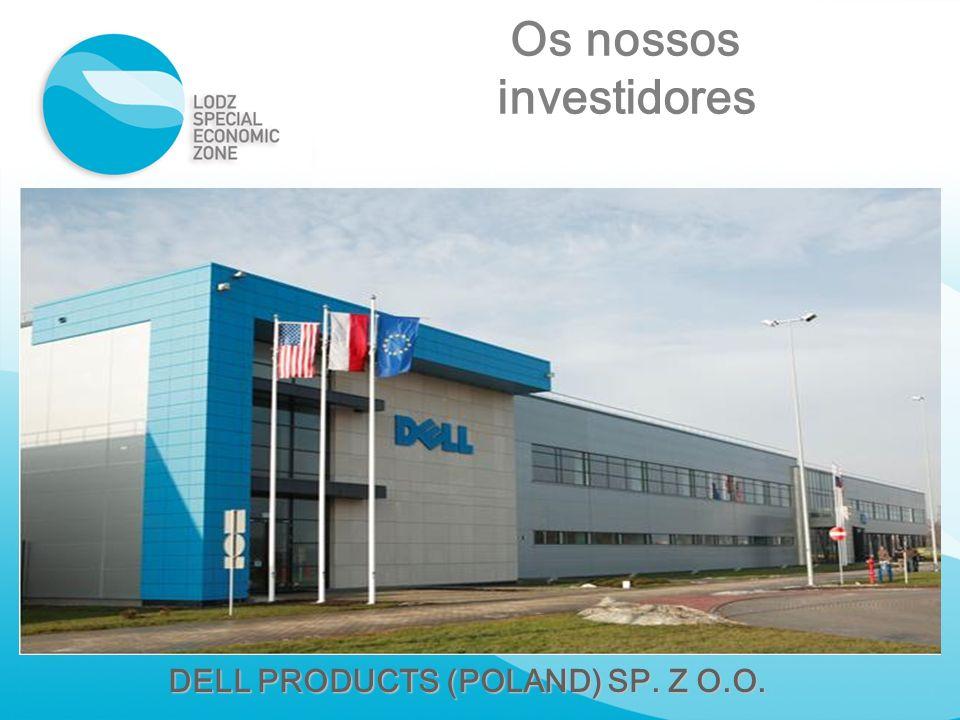 DELL PRODUCTS (POLAND) SP. Z O.O. Os nossos investidores