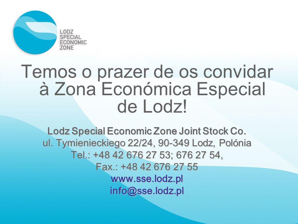 Temos o prazer de os convidar à Zona Económica Especial de Lodz! Lodz Special Economic Zone Joint Stock Co. ul. Tymienieckiego 22/24, 90-349 Lodz, Pol