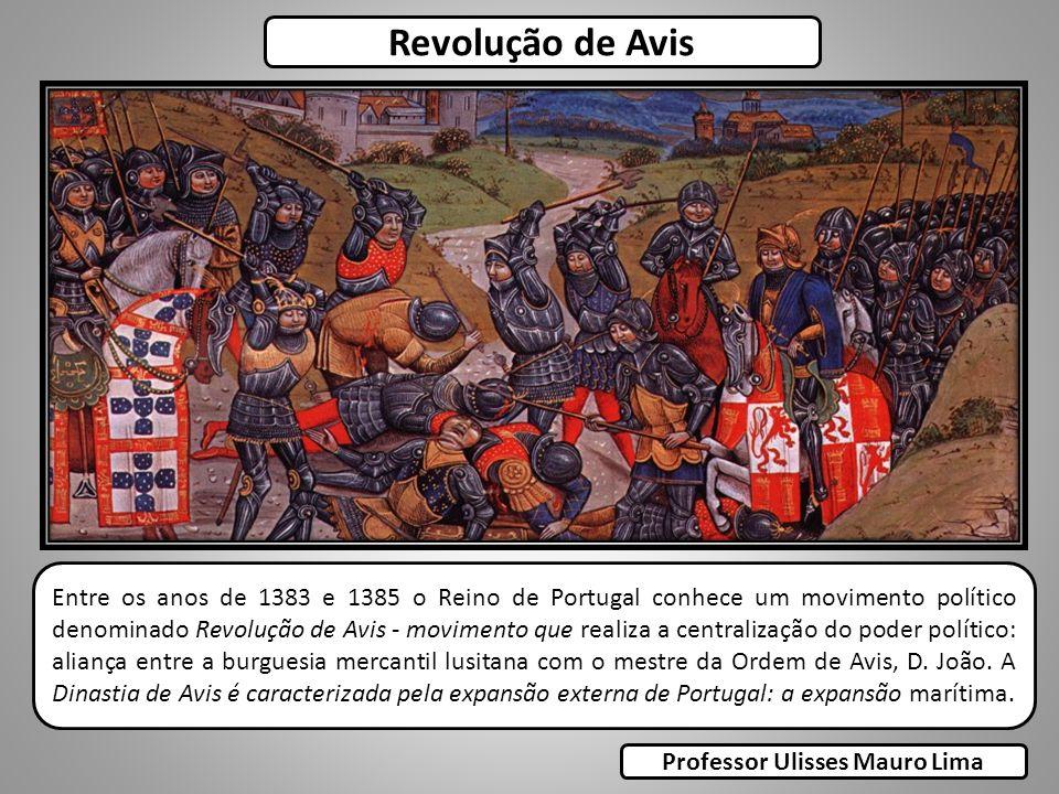 Entre os anos de 1383 e 1385 o Reino de Portugal conhece um movimento político denominado Revolução de Avis - movimento que realiza a centralização do