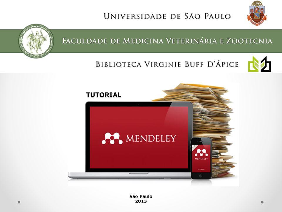 Veja também os outros tutoriais do Mendeley elaborados pela equipe da Biblioteca Virginie Buff D´Ápice da FMVZ/USP