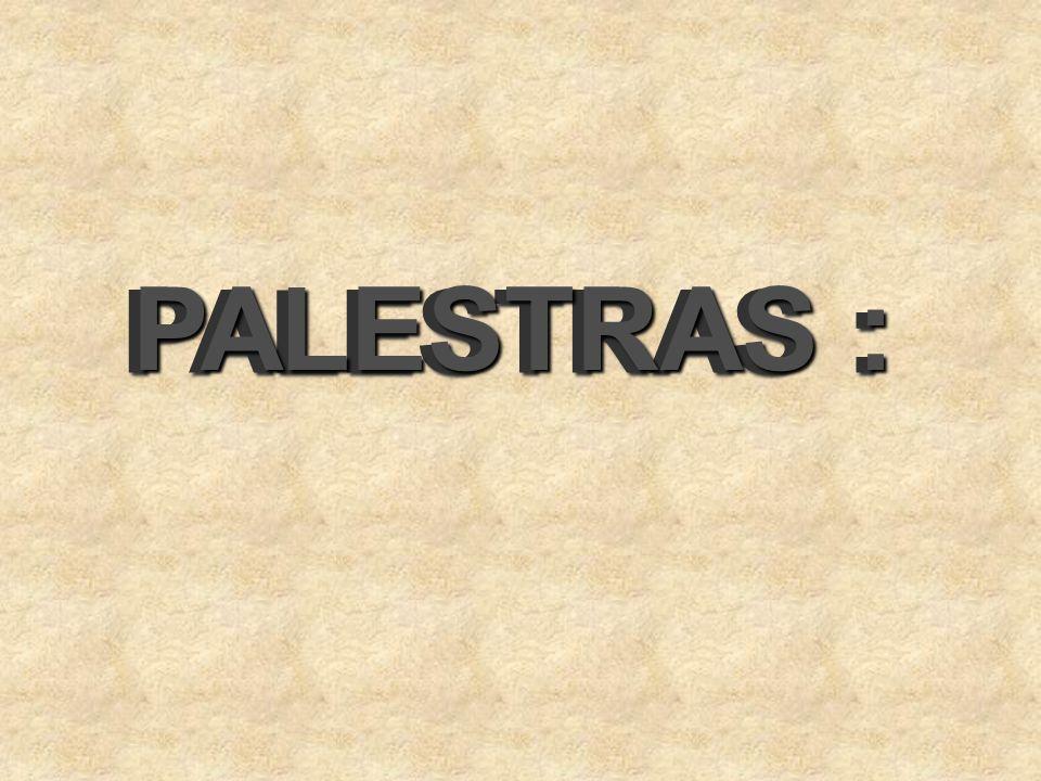 PALESTRAS :