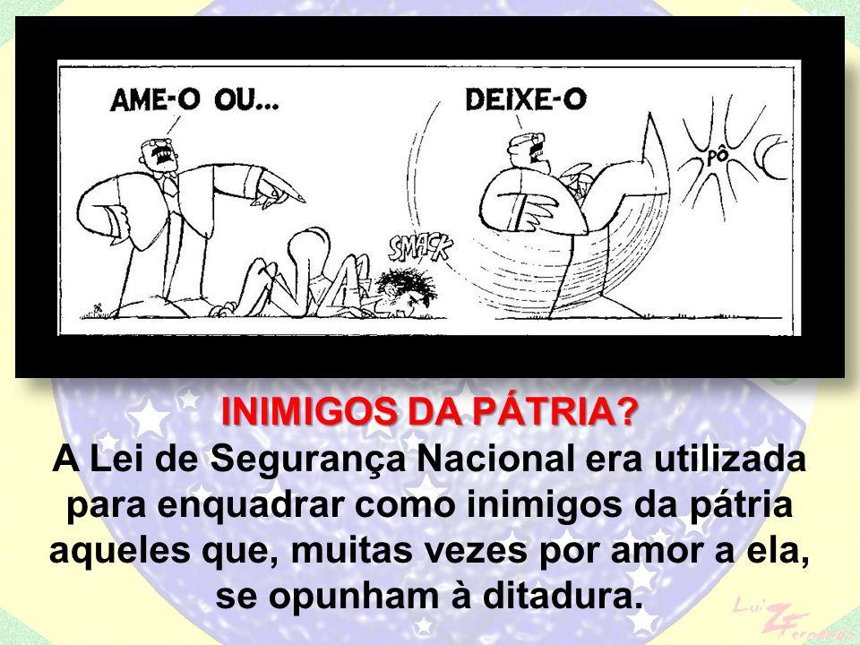 Intensificação da repressão através do CODI (Comando de Operações de Defesa Interna) e do DOI (Destacamentos de Operações Internas) Ufanismo – Brasil, ame-o ou deixe-o.