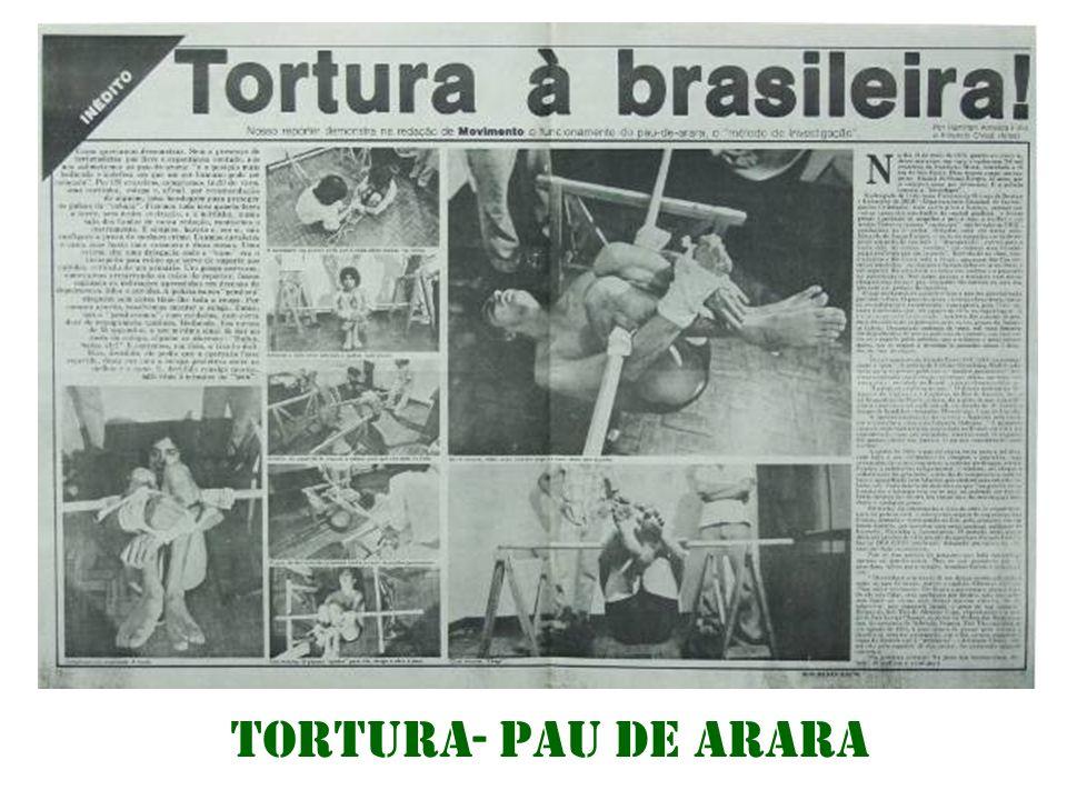 Milhares de pessoas acusadas de subversão foram torturadas para que confessassem o que os agentes da repressão queriam saber, e centenas delas foram m