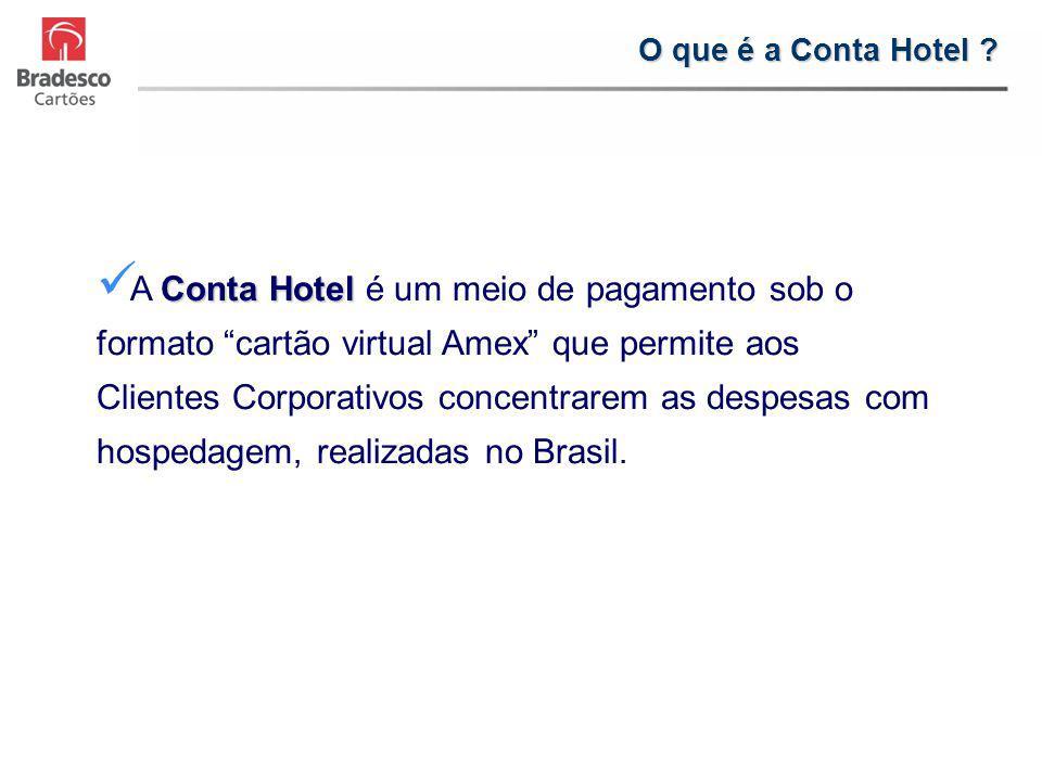 Conta Hotel A Conta Hotel é um meio de pagamento sob o formato cartão virtual Amex que permite aos Clientes Corporativos concentrarem as despesas com