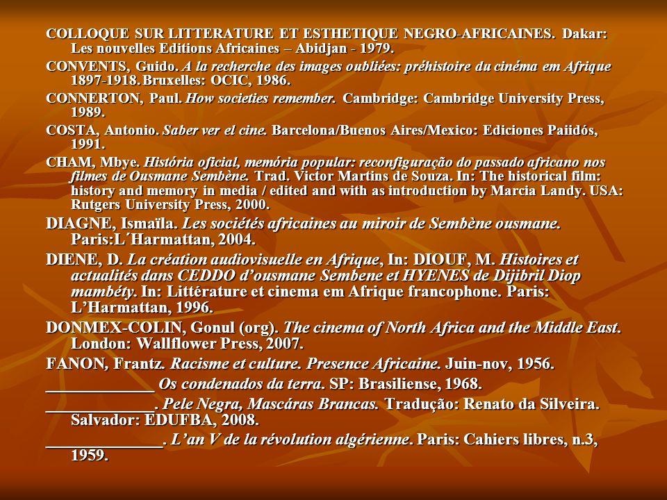 COLLOQUE SUR LITTERATURE ET ESTHETIQUE NEGRO-AFRICAINES. Dakar: Les nouvelles Editions Africaines – Abidjan - 1979. CONVENTS, Guido. A la recherche de