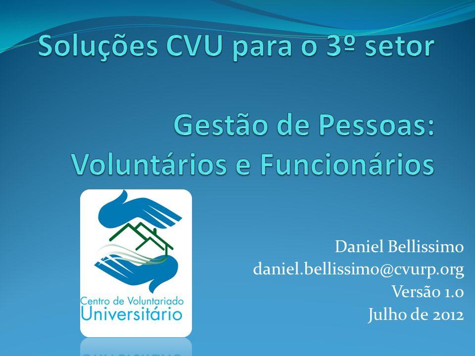 Daniel Bellissimo daniel.bellissimo@cvurp.org Versão 1.0 Julho de 2012