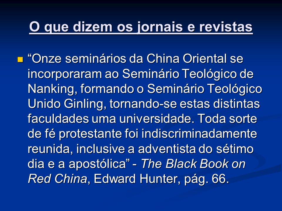 O que dizem os jornais e revistas Onze seminários da China Oriental se incorporaram ao Seminário Teológico de Nanking, formando o Seminário Teológico