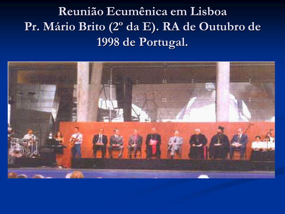Reunião Ecumênica em Lisboa Pr. Mário Brito (2º da E). RA de Outubro de 1998 de Portugal.