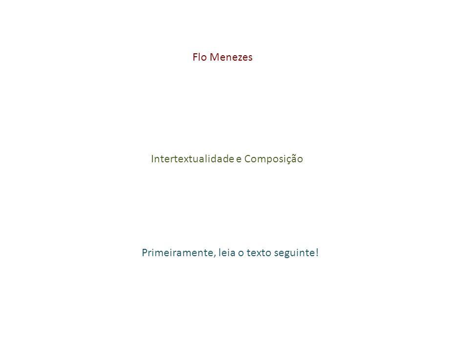 paradoxos / oposições binárias elementos de composição a partir do texto: composição no texto = intertextualidade