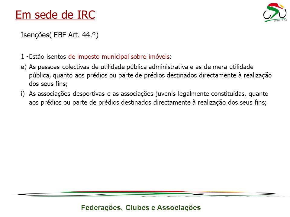 Federações, Clubes e Associações Isenções( EBF Art.