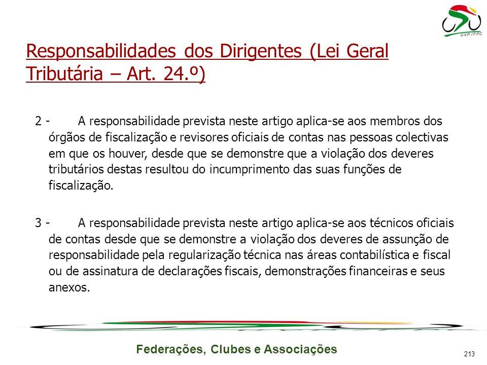 Federações, Clubes e Associações Responsabilidades dos Dirigentes (Lei Geral Tributária – Art.