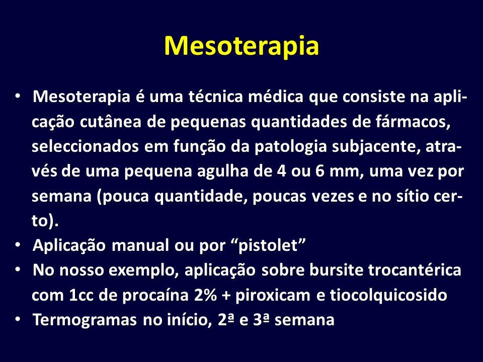 Mesoterapia Mesoterapia é uma técnica médica que consiste na apli- Mesoterapia é uma técnica médica que consiste na apli- cação cutânea de pequenas qu