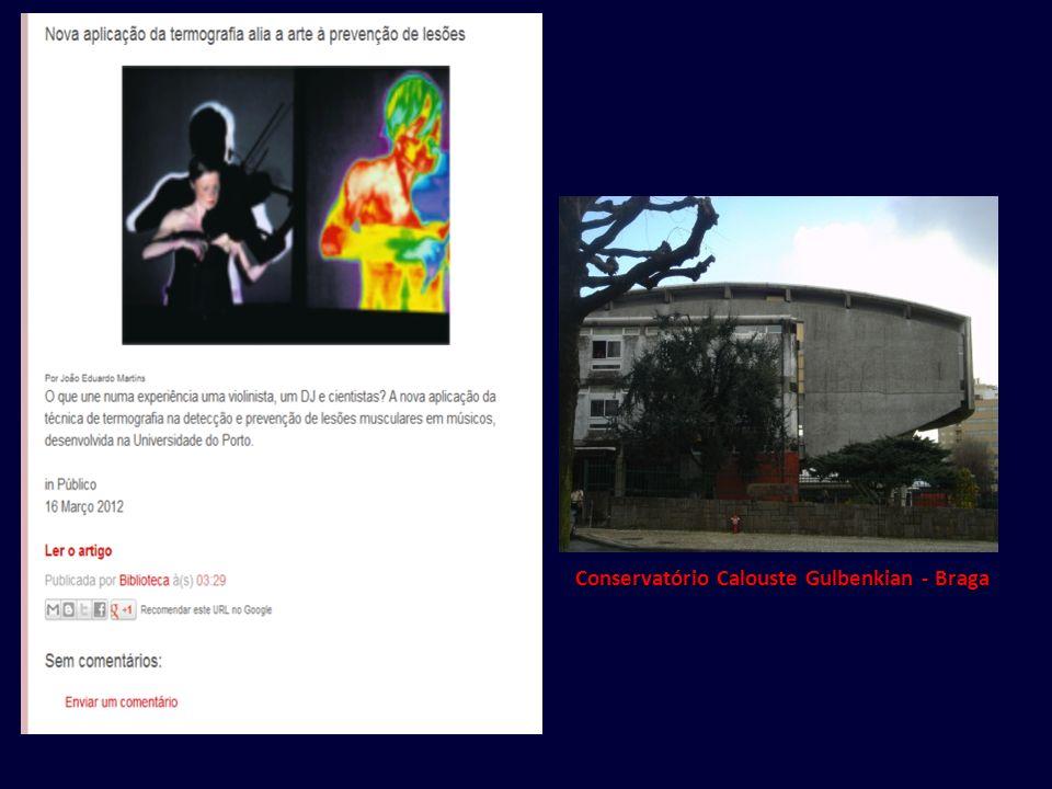 Conservatório Calouste Gulbenkian - Braga