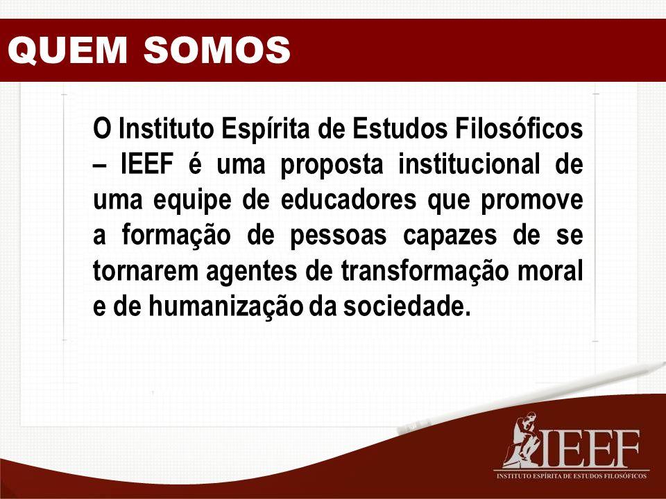 O Instituto Espírita de Estudos Filosóficos – IEEF é uma proposta institucional de uma equipe de educadores que promove a formação de pessoas capazes de se tornarem agentes de transformação moral e de humanização da sociedade.