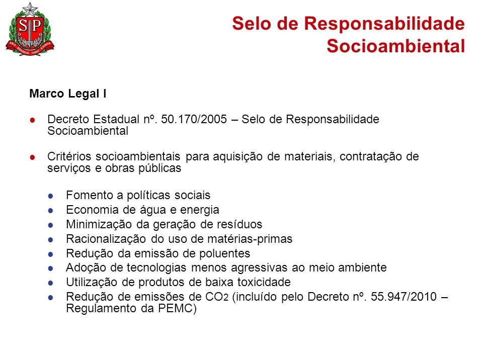 Selo de Responsabilidade Socioambiental Marco Legal I Decreto Estadual nº.