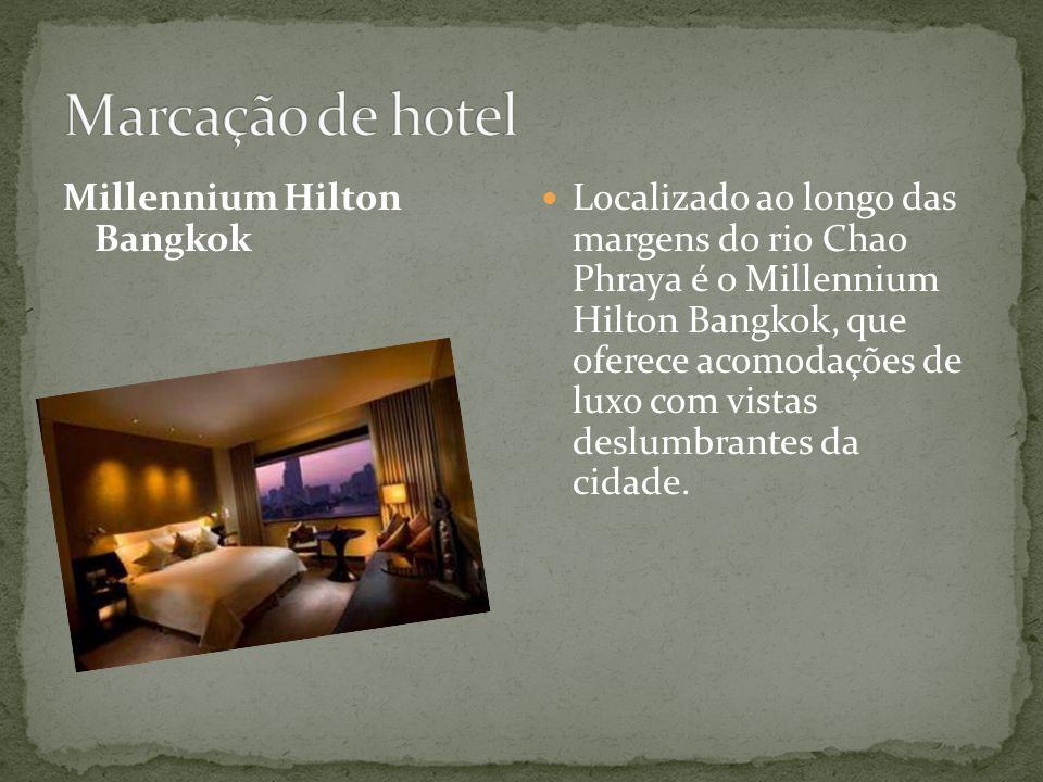 Millennium Hilton Bangkok Localizado ao longo das margens do rio Chao Phraya é o Millennium Hilton Bangkok, que oferece acomodações de luxo com vistas deslumbrantes da cidade.