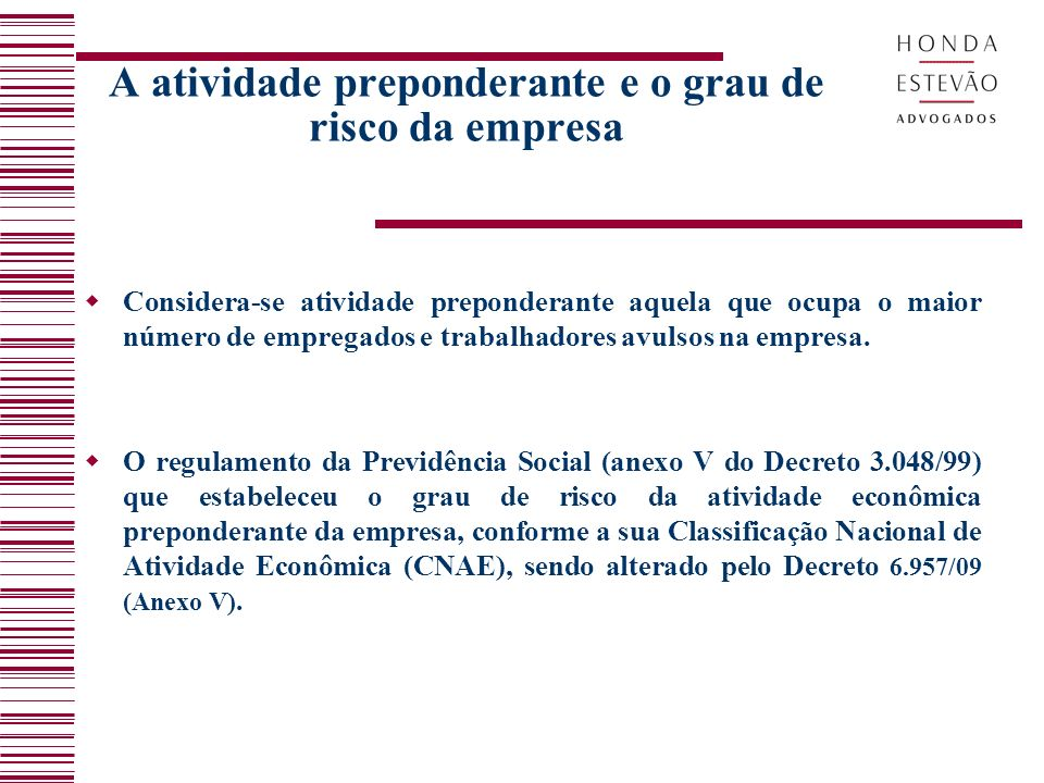 O Seguro contra Acidentes de Trabalho (SAT) – Atual Riscos Ambientais do Trabalho (RAT) A Constituição Federal (art.