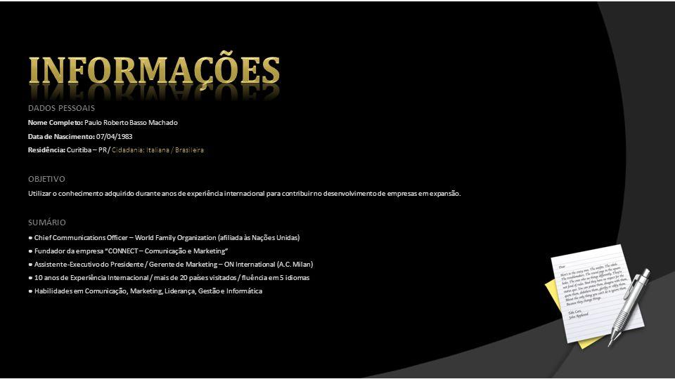 FORMAÇÃO ACADÊMICA Graduação:Bacharel em Comunicação Social – Jornalismo, 2004 Instituição:Pontifícia Universidade Católica do Paraná – PUCPR Projeto de Graduação:Responsabilidade Social Corporativa Pós-Graduação:MBA Executivo em Marketing e Comunicação, 2010 Instituição:Universidade Positivo Você conhece alguém que sabe aproveitar as oportunidades que a vida oferece.